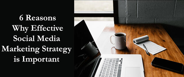Why_Effective_Social_Media_Marketing_Strategy_is_Important
