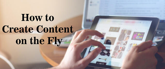 Create-Content-on-the-Fly