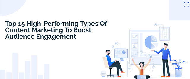 content-marketing-types-to-boost-engagement